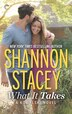 What It Takes: A Kowalski Reunion Novel by Shannon Stacey