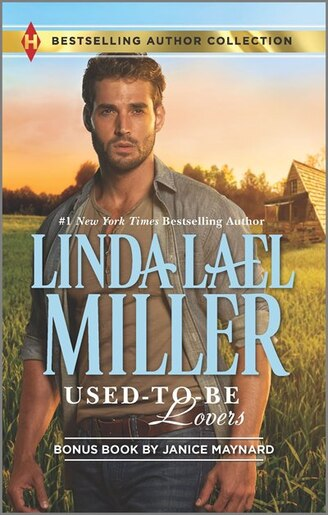 Used-to-be Lovers& Into His Private Domain: A 2-in-1 Collection by Linda Lael Miller