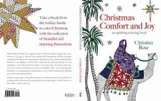 Christmas Comfort And Joy: An Uplifting Coloring Book by Christina Rose