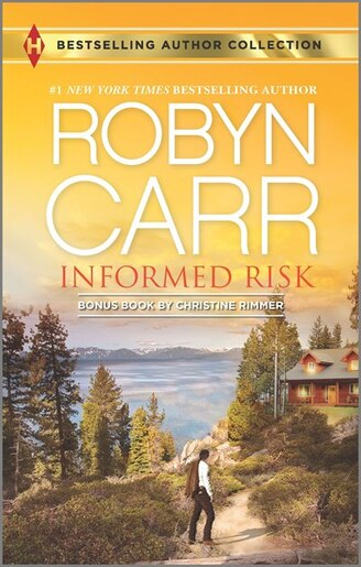 Informed Risk & A Hero for Sophie Jones: A 2-in-1 Collection by Robyn Carr
