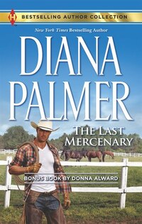 The Last Mercenary: Her Lone Cowboy