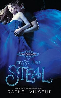 Book My Soul to Steal by Rachel Vincent