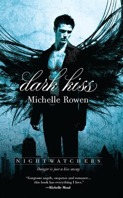 Book Dark Kiss by Michelle Rowen