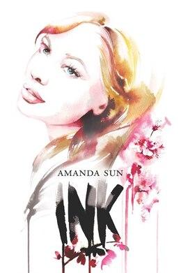 Book Ink by Amanda Sun