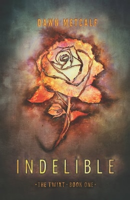 Book Indelible by Dawn Metcalf
