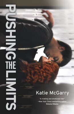Book Pushing the Limits: An Award-winning Novel by Katie Mcgarry