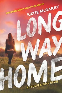 Book Long Way Home by Katie Mcgarry