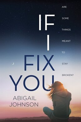 Book If I Fix You by Abigail Johnson