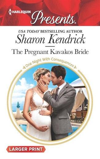 The Pregnant Kavakos Bride by Sharon Kendrick