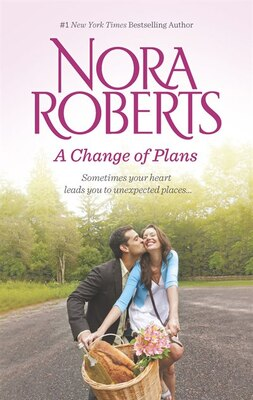 Book A Change of Plans: Second Nature\Summer Desserts by Nora Roberts
