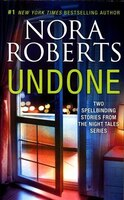 Book Undone: Night Shield\night Moves by Nora Roberts
