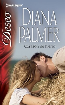 Book Corazón De Hierro: (Iron Heart) by Diana Palmer