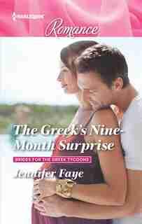 The Greek's Nine-month Surprise by Jennifer Faye