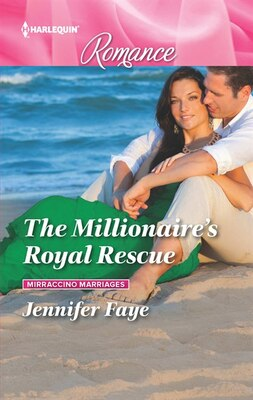 Book The Millionaire's Royal Rescue by Jennifer Faye