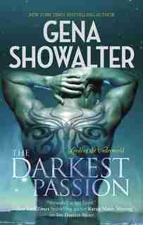 The Darkest Passion by Gena Showalter