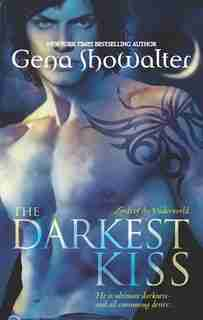 The Darkest Kiss by Gena Showalter