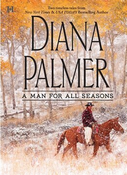 Book A Man for All Seasons: The Texas Ranger\Garden Cop by Diana Palmer