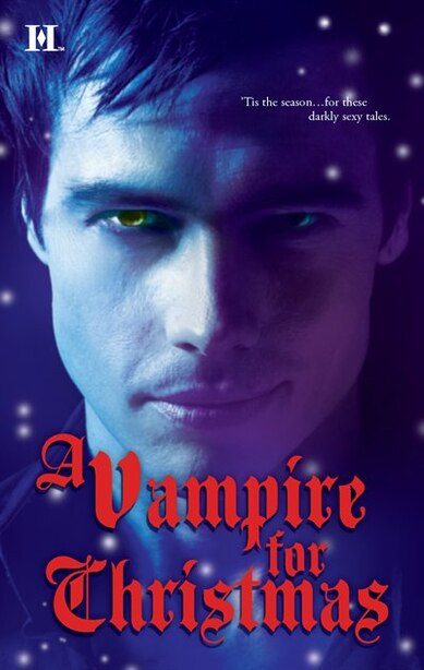 A Vampire for Christmas: An Anthology by Laurie London