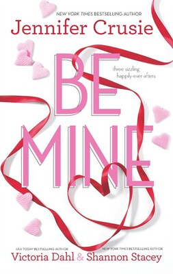 Book Be Mine: Sizzle\Too Fast to Fall\Alone With You by Jennifer Crusie