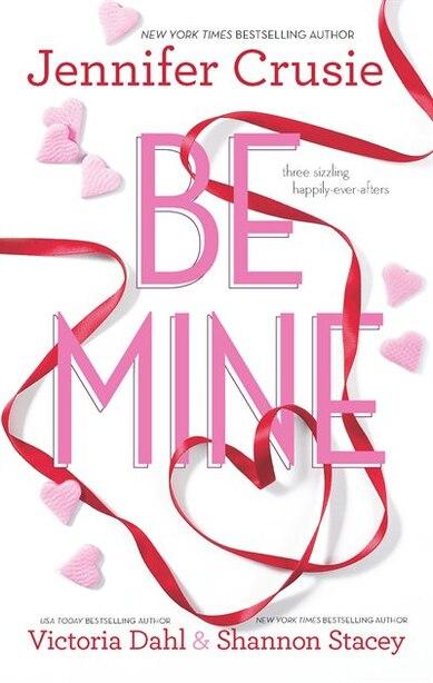 Be Mine: An Anthology by Jennifer Crusie