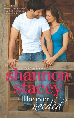 Book All He Ever Needed by Shannon Stacey