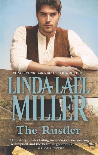 The Rustler by Linda Lael Miller