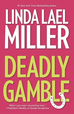 Book Deadly Gamble by Linda Lael Miller