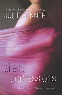 Book Silent Confessions by Julie Kenner