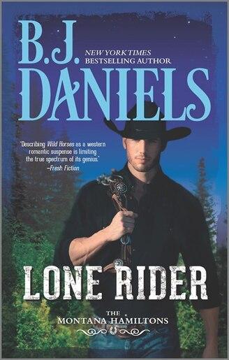Lone Rider by B.J. Daniels