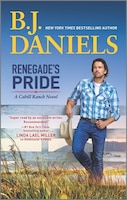 Book Renegade's Pride: A Western Romance Novel by B.j. Daniels