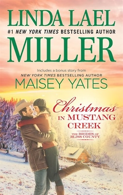 Book Christmas In Mustang Creek: Two Full Stories For The Price Of One A Copper Ridge Christmas Bonus by Linda Lael Miller