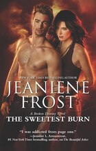 The Sweetest Burn: A Paranormal Romance Novel