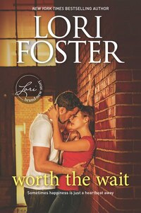 Worth The Wait: A Romance Novel