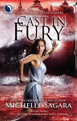 Cast in Fury by Michelle Sagara