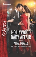 Hollywood Baby Affair: A scandalous story of passion and romance