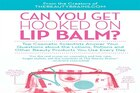 Can You Get Hooked on Lip Balm?: Top Cosmetic Scientists Answer Your Questions about the Lotions…