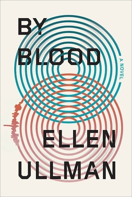 Book By Blood: A Novel by Ellen Ullman