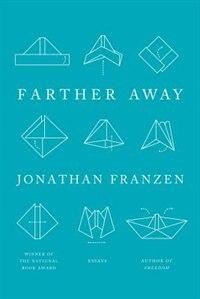 Book FARTHER AWAY by Jonathan Franzen