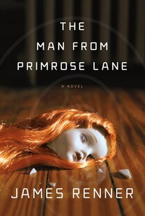 The Man from Primrose Lane: A Novel