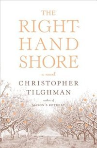 The Right-Hand Shore: A Novel