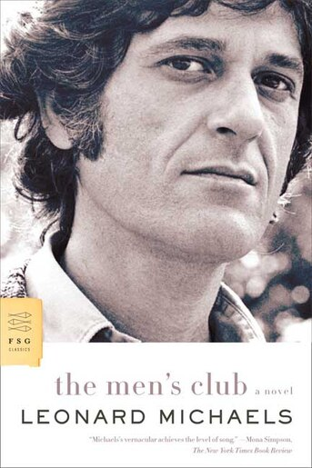 The Men's Club: A Novel by Leonard Michaels