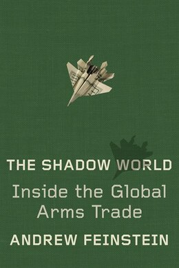 Book Shadow World by Andrew Feinstein