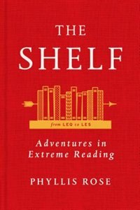 Book The Shelf: From LEQ to LES: Adventures in Extreme Reading: From LEQ to LES: Adventures in Extreme… by Phyllis Rose