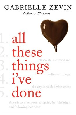Book All These Things I've Done by Gabrielle Zevin