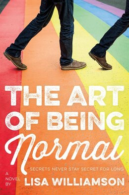Book The Art Of Being Normal: A Novel by Lisa Williamson