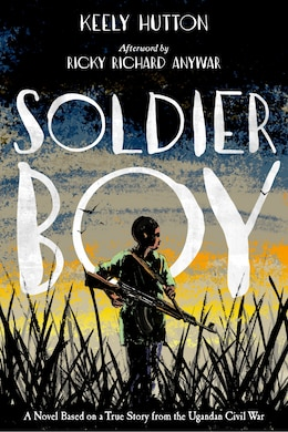 Book Soldier Boy by Keely Hutton