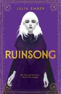 Ruinsong by Julia Ember