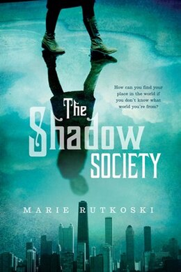 Book The Shadow Society by Marie Rutkoski