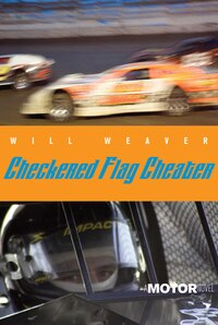Checkered Flag Cheater: A Motor Novel
