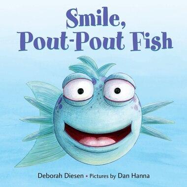 Smile, Pout-Pout Fish de Deborah Diesen